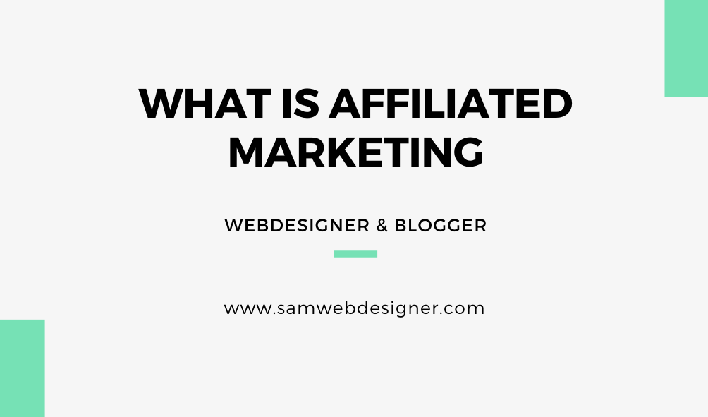WHAT IS AFFILIATED MARKETING AND IT'S IMPORTANCE