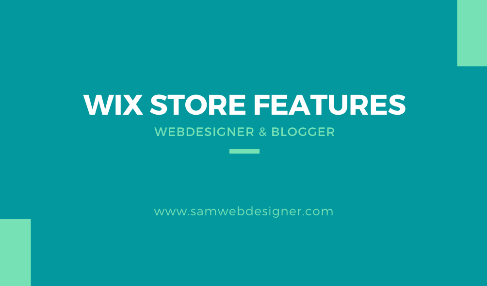 WIX WEBSITE STORE AND IT'S POWERFUL FEATURES