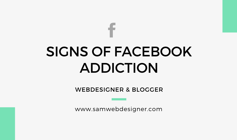 SIGNS OF FACEBOOK ADDICTION AND IT'S PREVENTION